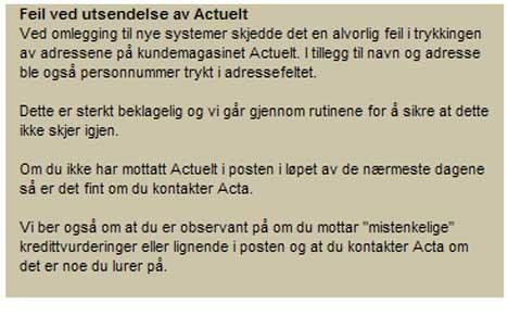 BEKLAGER: Denne eposten ble sendt ut til Actas kunder etter   personverntabben. (Foto: Skjermdump)