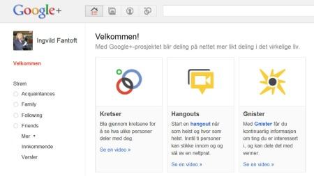BETA-VERSJON: Slik ser velkomstskjermen til Google+ ut når en   er logget inn. (Foto: Skjermdump Google+)