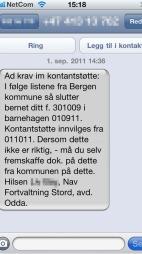 SMS: Dette er tabbe-SMSen som Nav sendte ut denne veka. (Foto: PRIVAT)