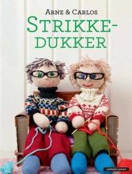 Vinn en Arne & Carlos strikkebok «Strikkedukker»