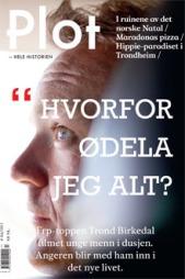 SNAKKER UT: De siste fire månedene har det Stavanger-baserte magasinet Plot fulgt Trond Birkedal. (Foto: Faksimile)