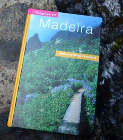 Turguide til Madeira må med. Boken ineholder beskrivelser og kart for turer over hele øyen.