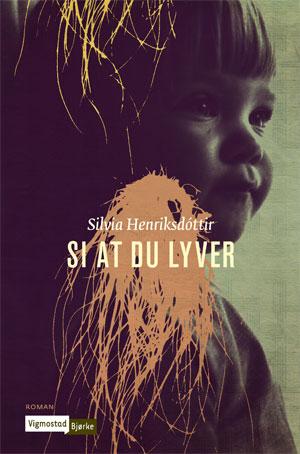 Sivlia Henriksdóttirs dok. (Foto: FORLAGET)