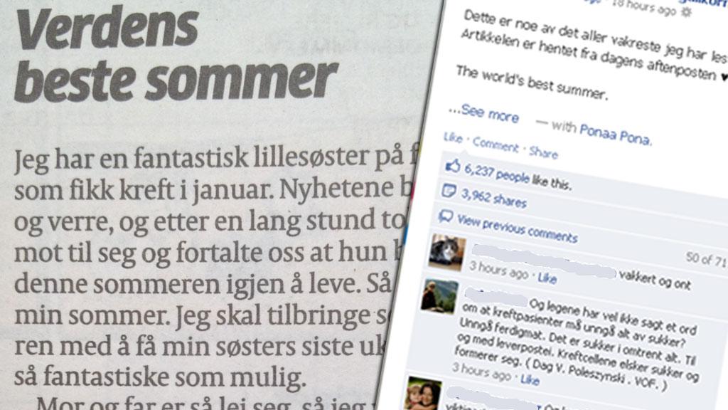 STERKT: Emilia på 13 år skrev onsdag dette gripende innlegget til Aftenpostens Si;D, om hvordan hun skal gjøre lillesøsterens siste sommer så fantastisk som mulig. Det har fått mye oppmerksomhet på blant annet Facebook.