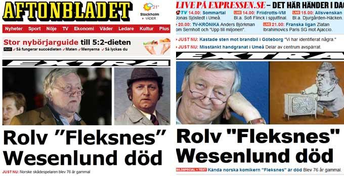 Nyheten om Rolv Wesenlunds bortgang er toppoppslag i nettutgavene   til de to svenske tabloidavisene Aftonbladet og Expressen søndag formiddag.