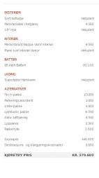 Dette er prisen på bilen til redaksjonssjef i Broom.no, Vegard Møller Johnsen, sin bil: 85 kWt batteriet uten Performance - med totalpris på 579.600. Skulle vi bestilt akkurat samme bil i dag, ville prisen vært 42.200 kroner høyere..